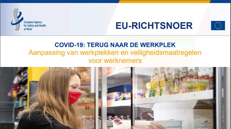 EU-Richtsnoer COVID-19: Terug naar de werkplek – aanpassing van werkplekken en veiligheidsmaatregelen voor werknemers